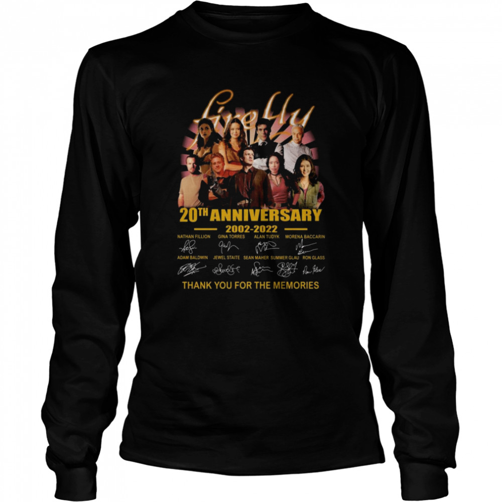 Firefly TV Series 20th anniversary 2002 2021 thank you for the memories signatures shirt Long Sleeved T-shirt