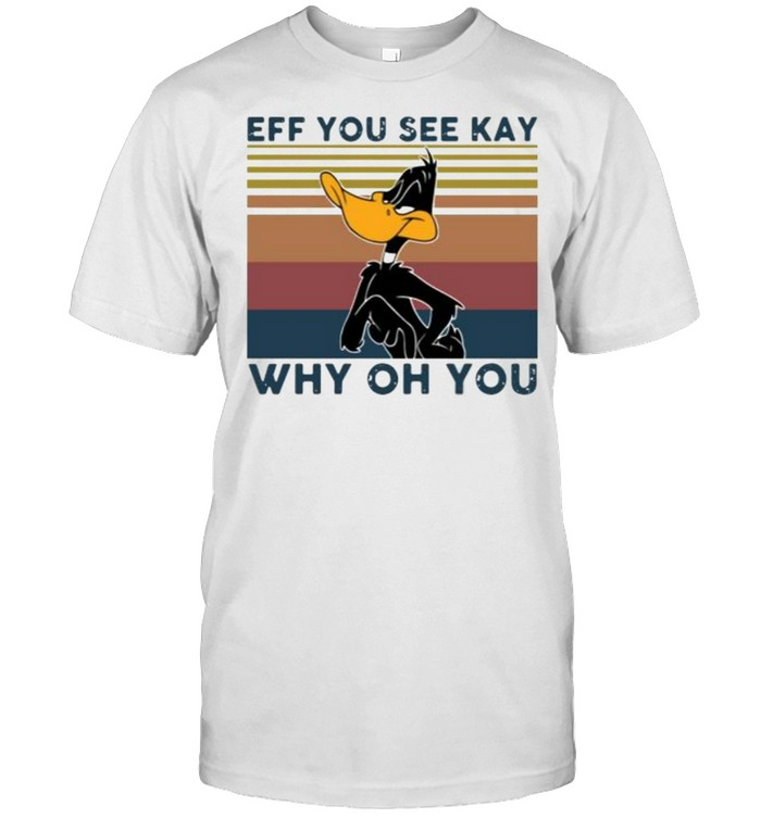 Daffy Duck Eff You See Kay Why Oh You Vintage  Classic Men's T-shirt