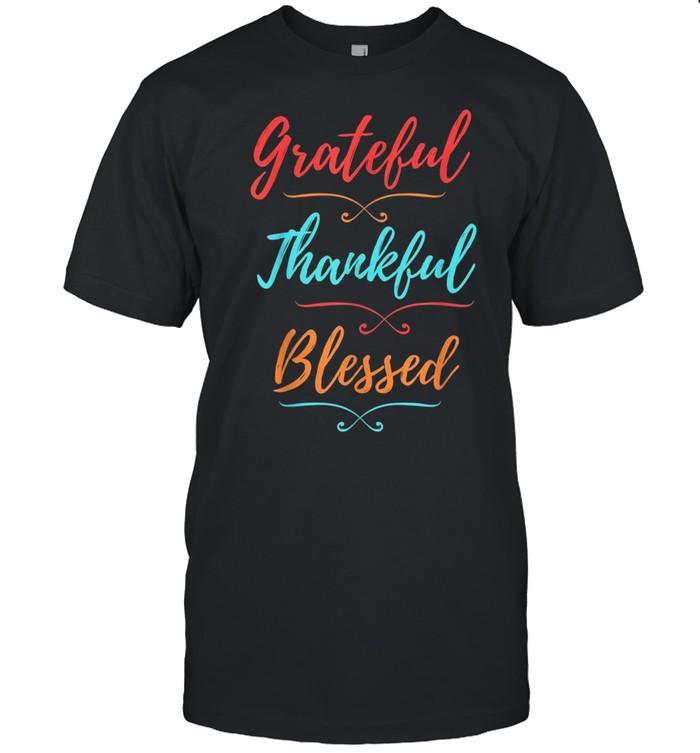Retro Grateful Thankful Blessed, Thanksgiving Holiday Vibe shirt Classic Men's T-shirt