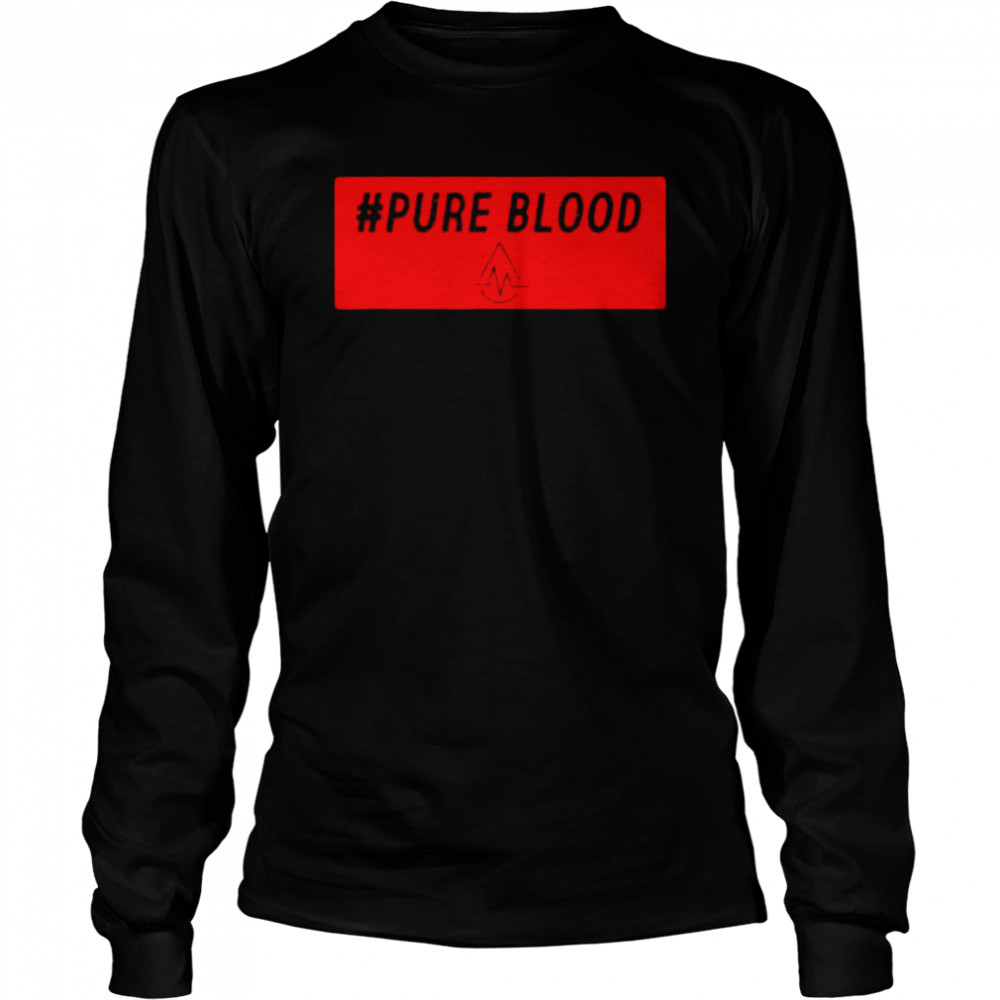 Pure Blood Movement 2021 T- Long Sleeved T-shirt