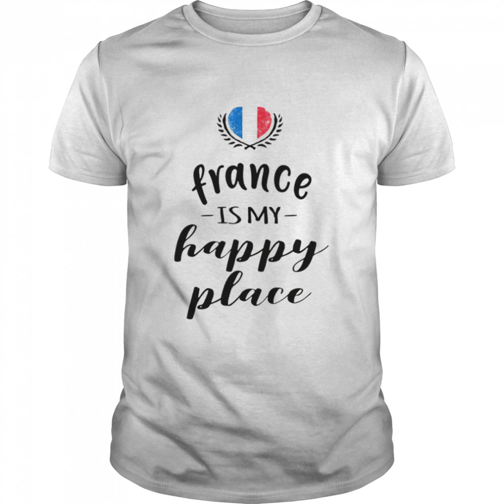 France is my happy place shirt Classic Men's T-shirt