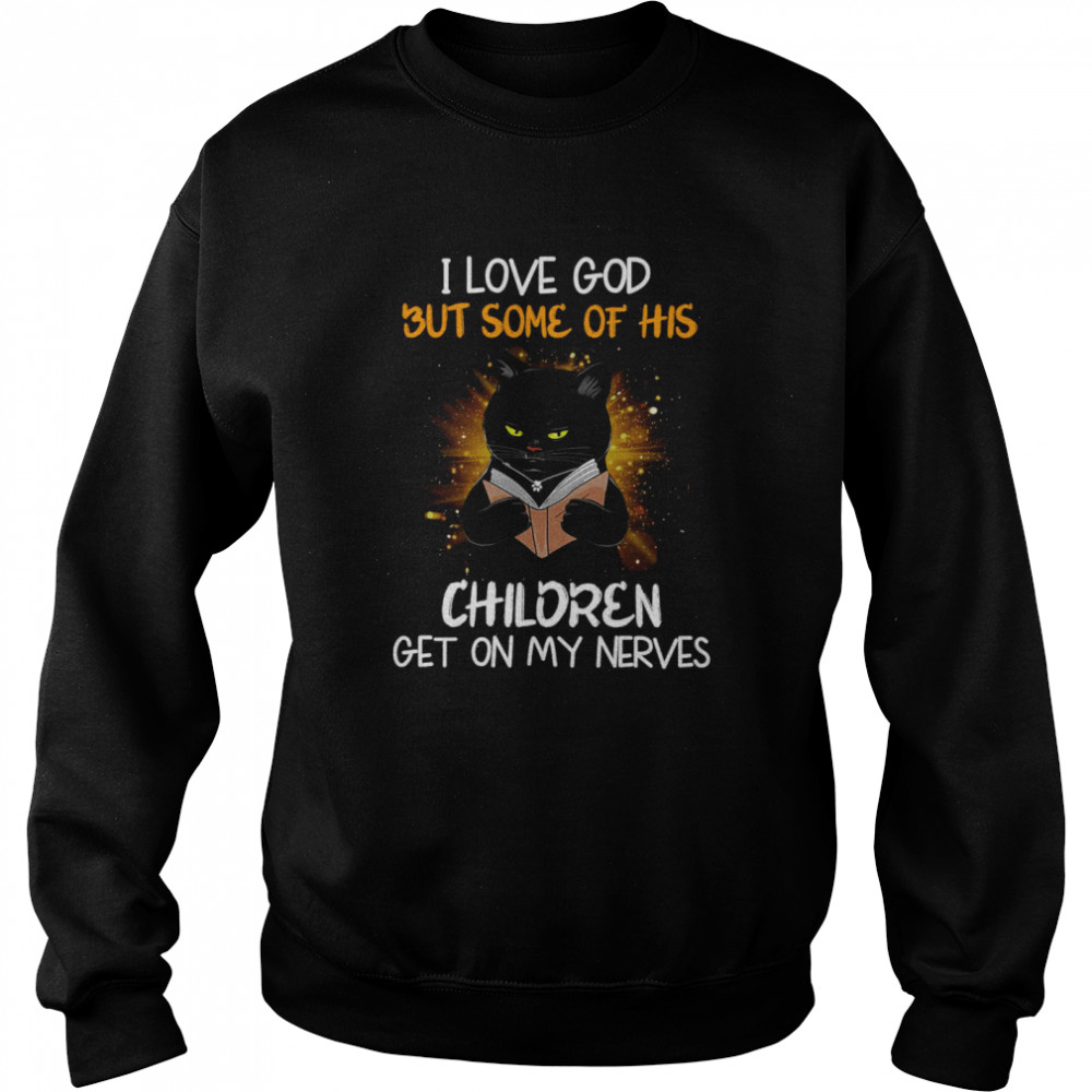 Black Cat Reads Book I Love God But Some OF His Children Get On My Nerves  Unisex Sweatshirt